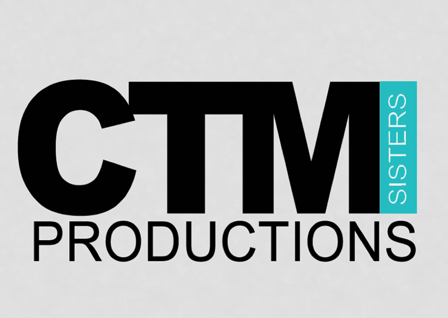 CTM Sisters Productions